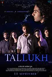 Tallukh (2020) (WEB-HD Rip) - New BollyWood Movies