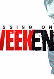 Missing on a Weekend (2016) (DVD Rip) - New BollyWood Movies