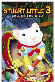 Stuart Little 3 - Call of the Wild (2005) (DVD Rip)